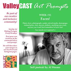 Faces! ValleyCAST Art Prompt Week 11