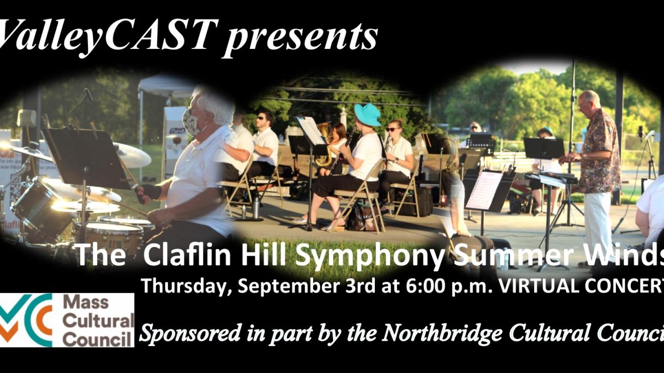Claflin Hill Symphony Orchestra Summer Winds - ValleyCAST Summer Concert Series