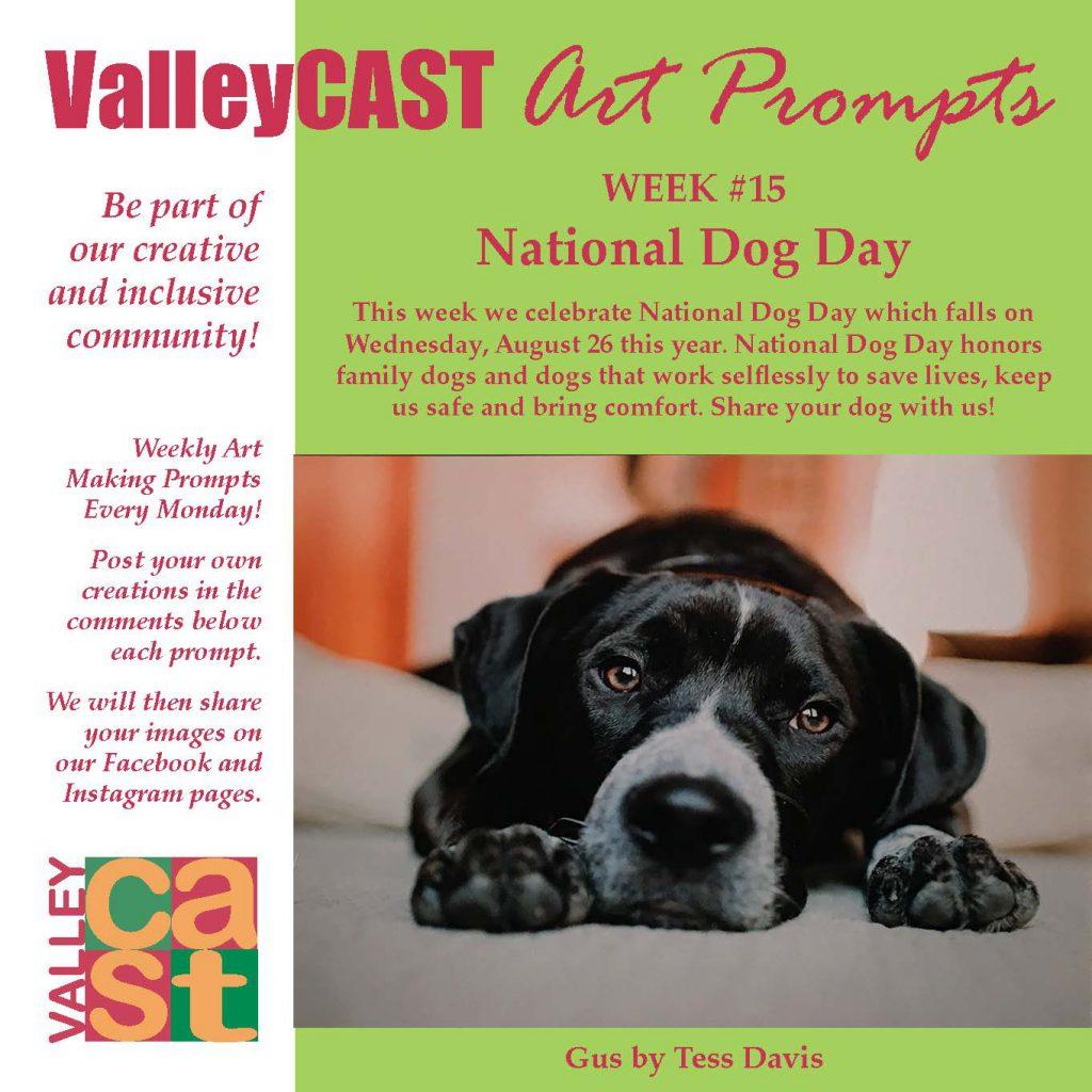 Dogs! ValleyCAST Art Prompt week 15