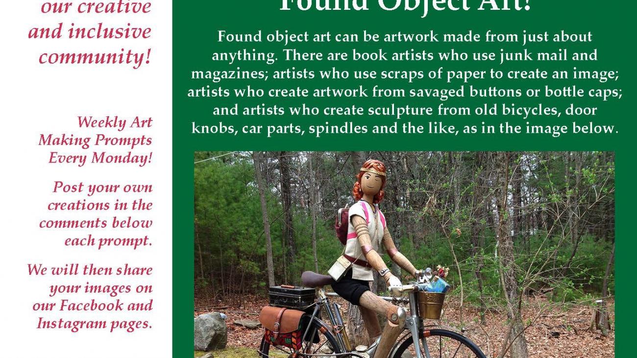 Found Object Art! ValleyCAST Art Prompt Week 22